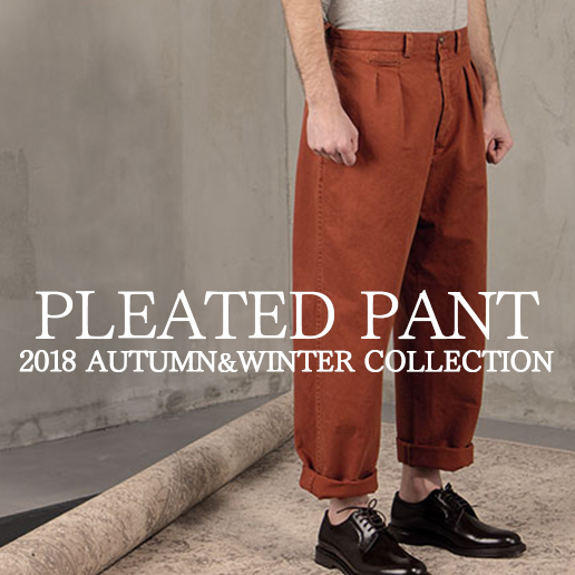 PLEATED PANT 2018AW COLLECTION